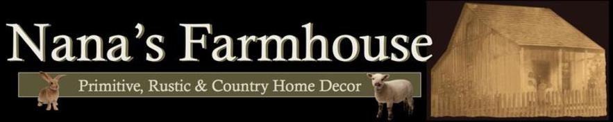 Nana's Farmhouse Primitives & Country Home Décor store St ...