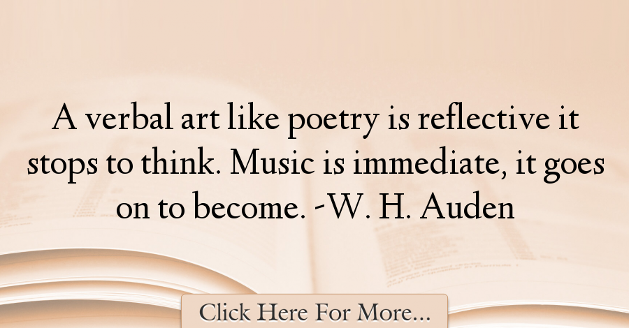 W. H. Auden Quotes About Poetry - 54115