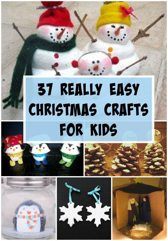 38 Really Easy Christmas Crafts for Kids Childrens