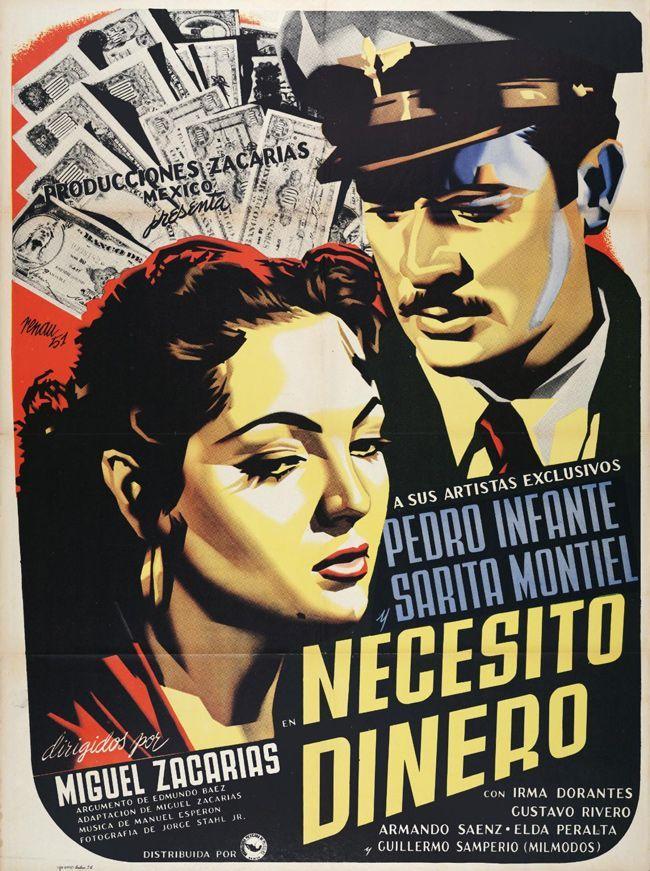 Cartel Mexicano Para Necesito Dinero 1952 Peliculas Del Cine Mexicano Pedro Infante Peliculas Cine De Oro Mexicano