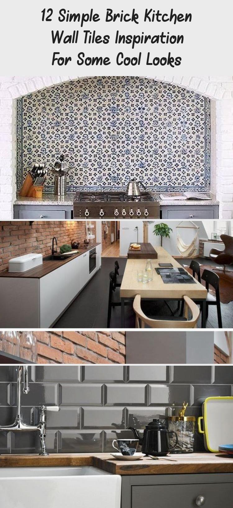 12 Simple Brick Kitchen Wall Tiles Inspiration For Some Cool Looks Kitchen In 2020 Brick Kitchen Kitchen Wall Tiles Kitchen Wall