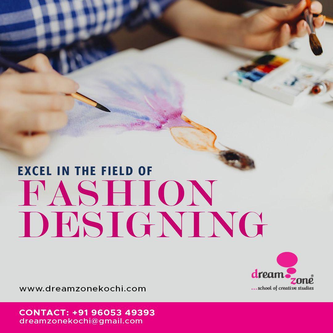 Pin By Dreamzone Kochi On Fashion Design Institutes In Kochi Fashion Designing Course Fashion Design Graphic Design