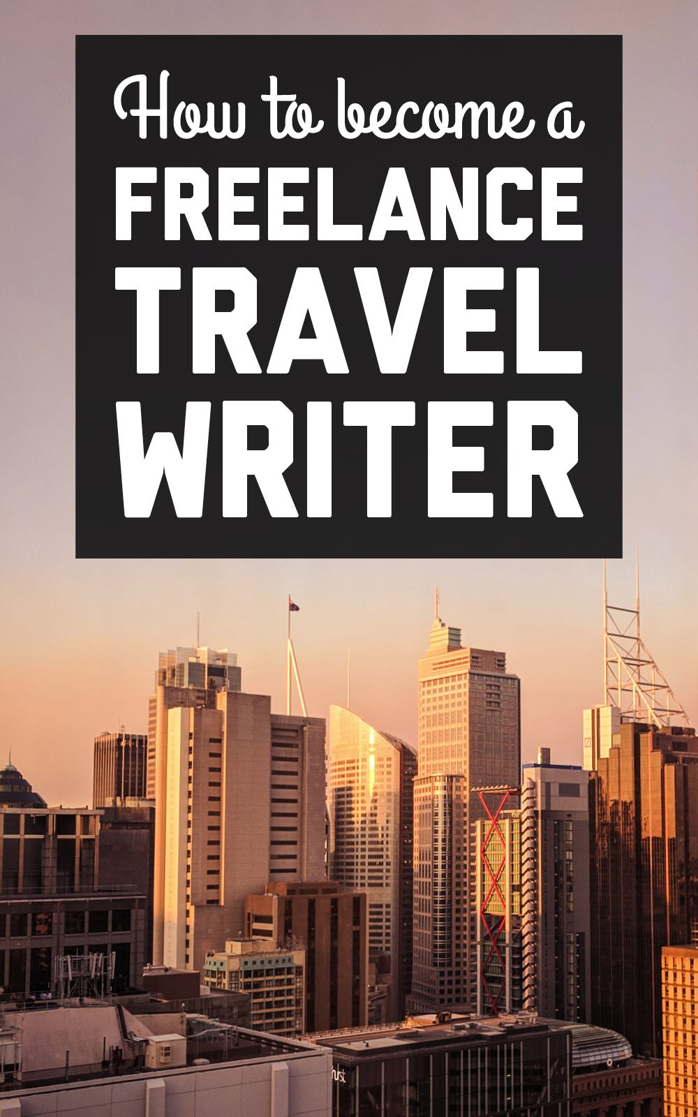 How to score freelance Travel Writing jobs in 2020