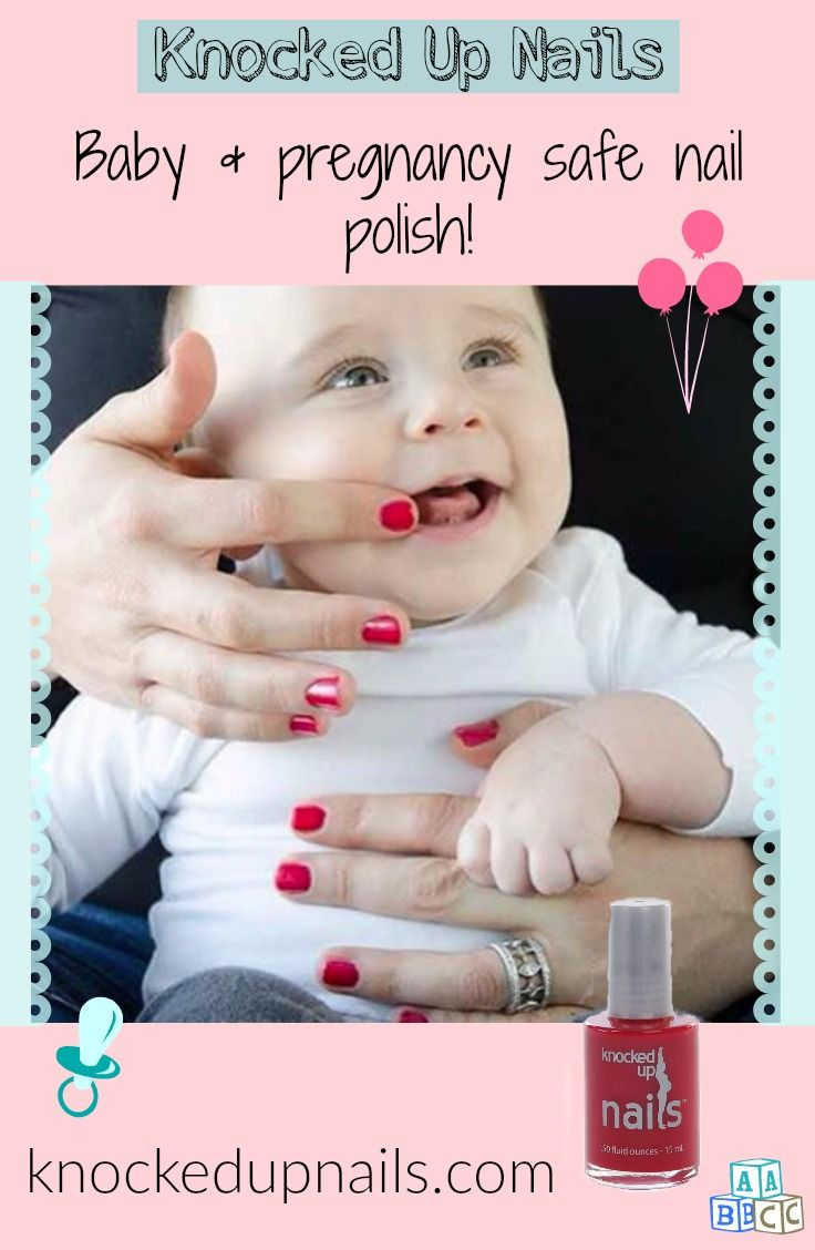 Baby & pregnancy safe nail polish! | Knocked Up Nails | Pinterest ...