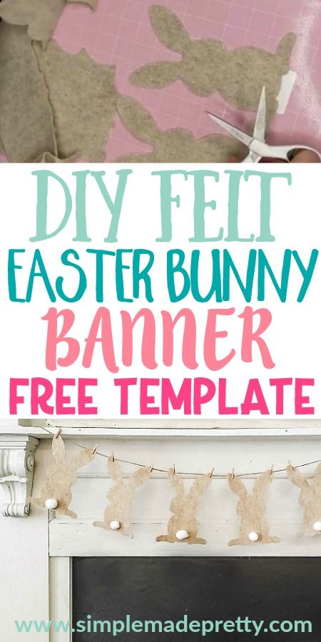 Photo of DIY Felt Easter Bunny Banner & Fabric Easter Bunny Pillow Decor