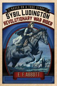Sybil Ludington Revolutionary War Rider A Granitelibraries Book