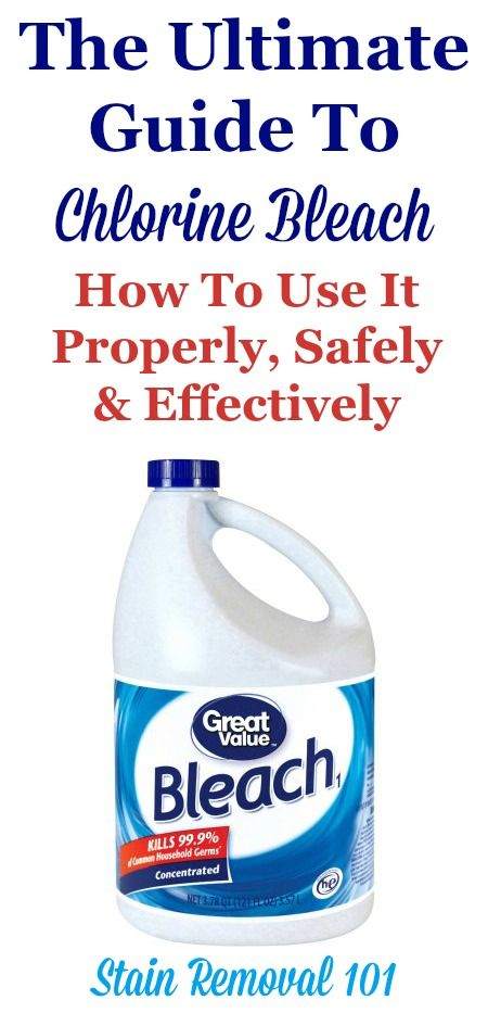 The Ultimate Guide To Chlorine Bleach Use It Properly Safely