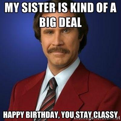 Happy Birthday Meme Funny Sister - funny happy birthday