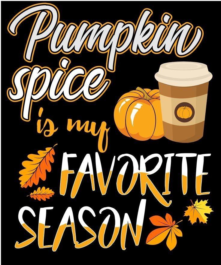 This says it ALL !!! | Pumpkin spice latte humor, Pumpkin ...