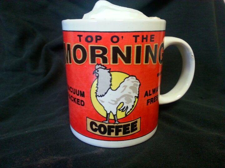 Top o' the Morning! | Coffee love, Cup of joe, Top o the ...
