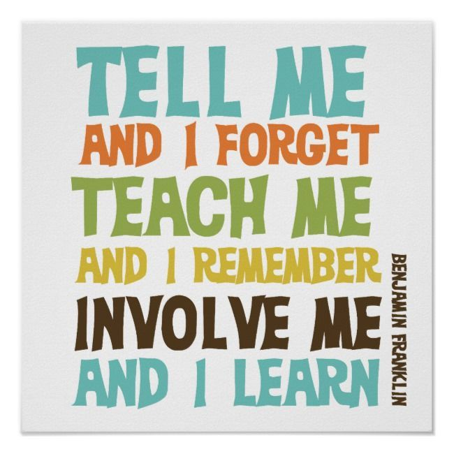 Involve Me Inspirational Quote Poster 377669118752770286