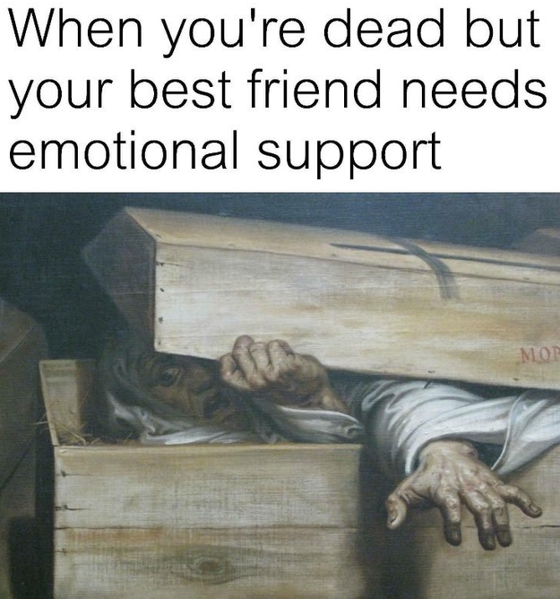 Literally Just 19 Memes You Ll Cherish If You Love Your Friends More Than Life Itself Friendship Memes Love You Meme Wholesome Memes
