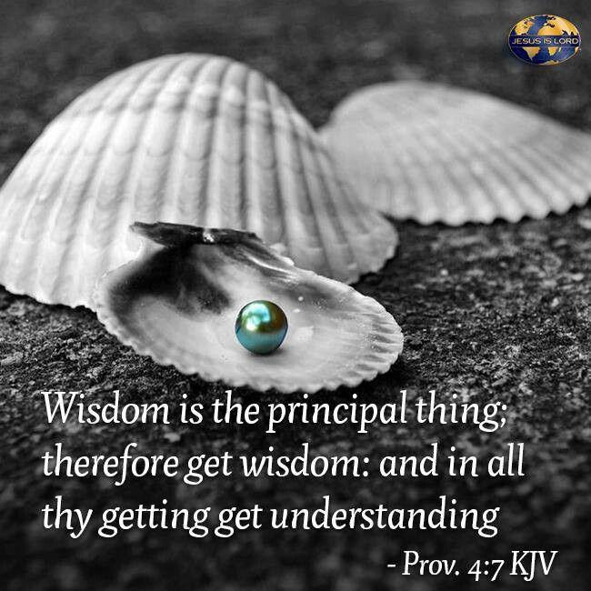 Proverbs 4:7 (KJV)   Kjv, Wisdom quotes, Proverbs 4 7