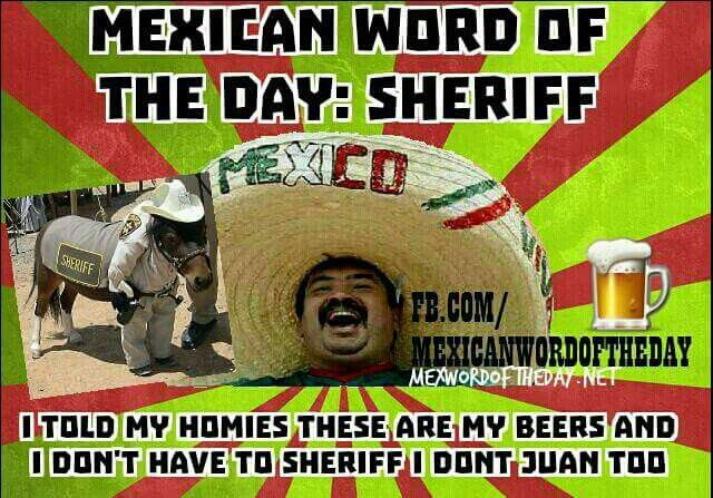 Pin By Rhonda Russell On Comedy Lol Mexican Words Mexican Jokes Mexican Word Of Day