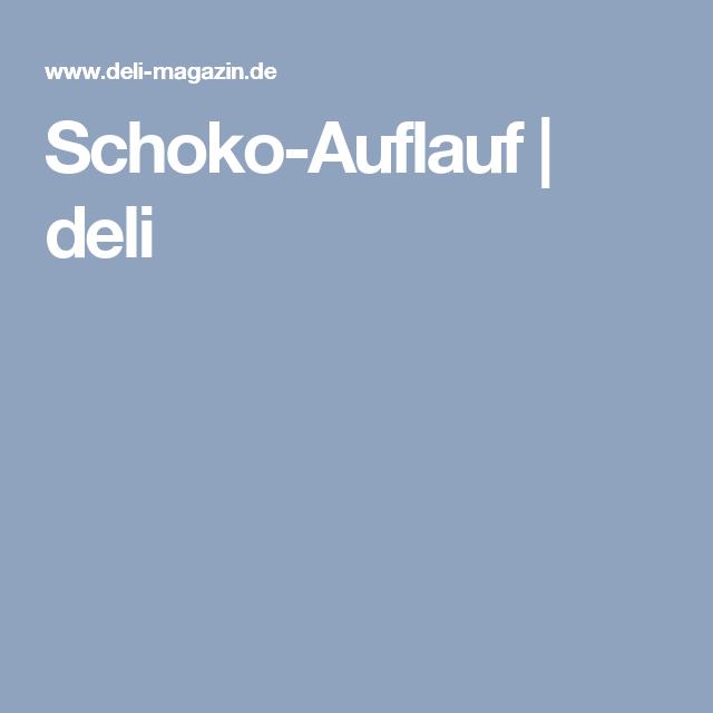 Schoko-Auflauf | deli