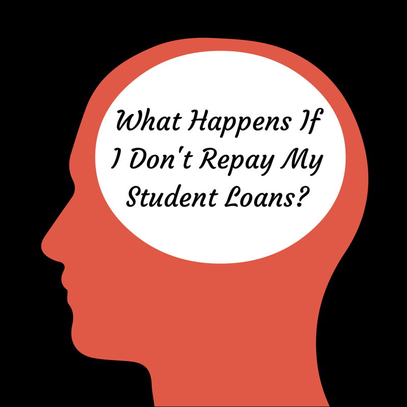 What Happens If I Don T Pay My Student Loans Student Loan Forgiveness Student Loan Debt Student Loan Repayment