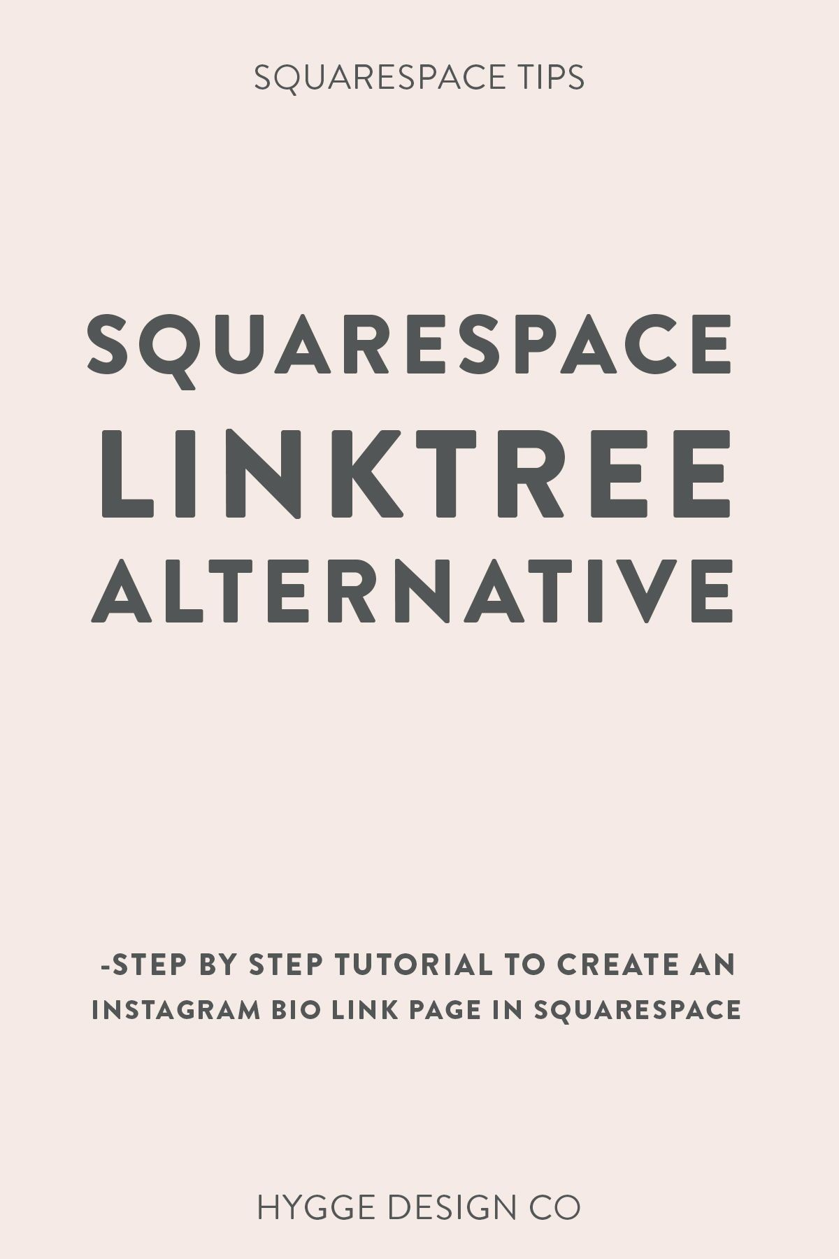 Squarespace Linktree Hack hyggedesign.co Squarespace