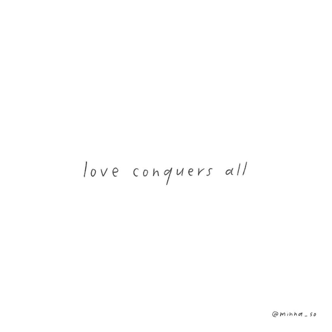 love conquers all ❤❤❤ #quote