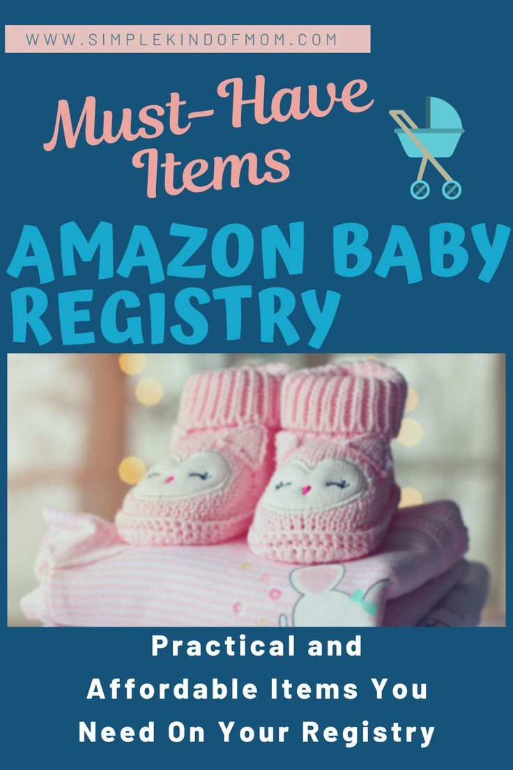 Amazon Baby Registry - Most Useful Items For First Time ...
