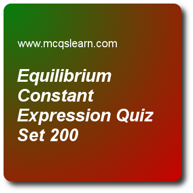 Equilibrium Constant Expression Quizzes A Level Chemistry Quiz 200 Questions And Answers Practice Chemist Chemistry Quiz With Answers This Or That Questions