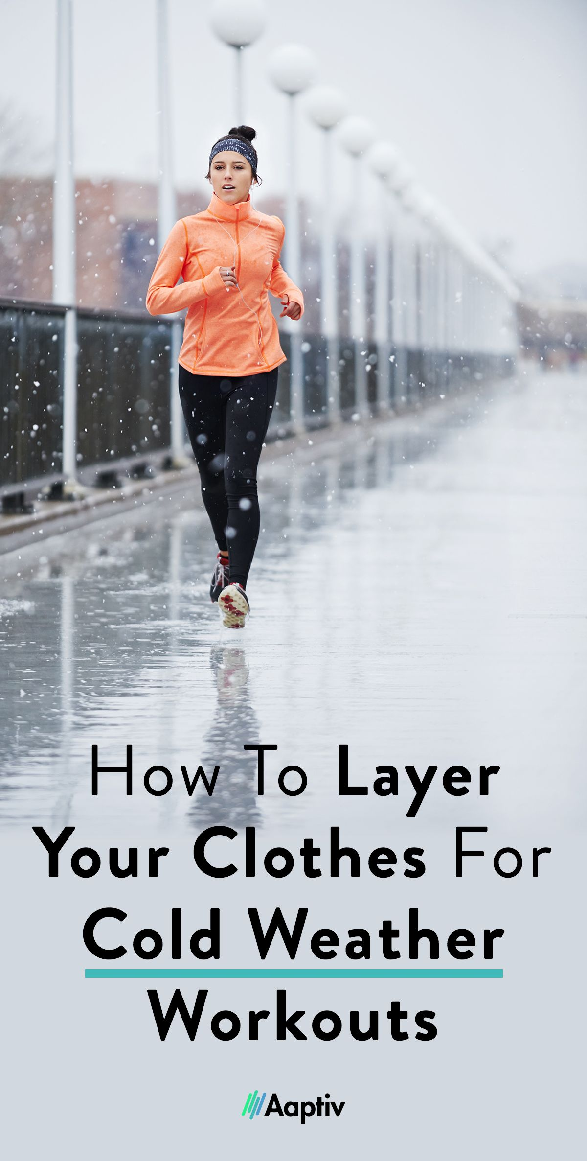 How to Layer Your Clothes for Cold Weather Workouts - Aaptiv