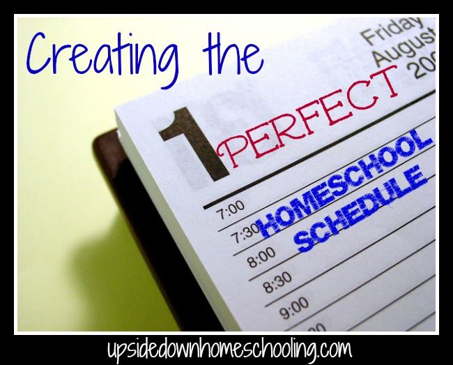 Creating the Perfect Homeschool Schedule   Homeschool - Organization ...
