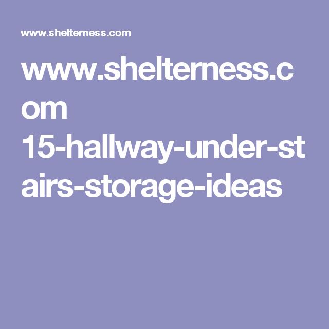 www.shelterness.com 15-hallway-under-stairs-storage-ideas