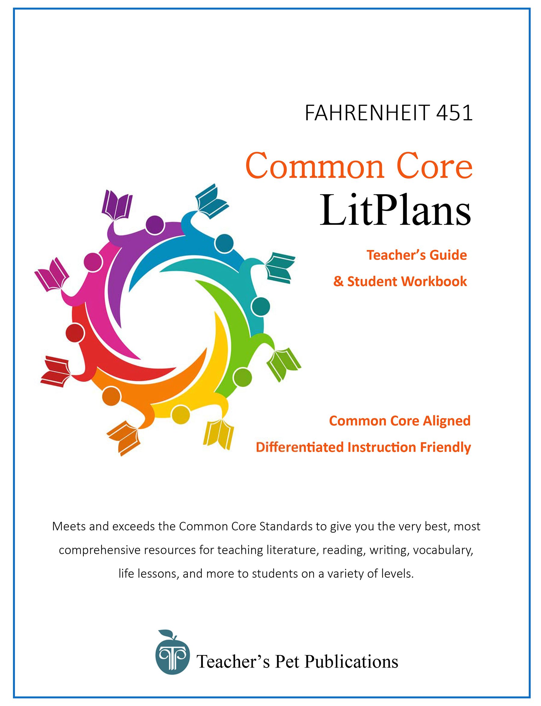 Common Core Litplan Fahrenheit 451 Get Your Students To Think Critically While Covering The