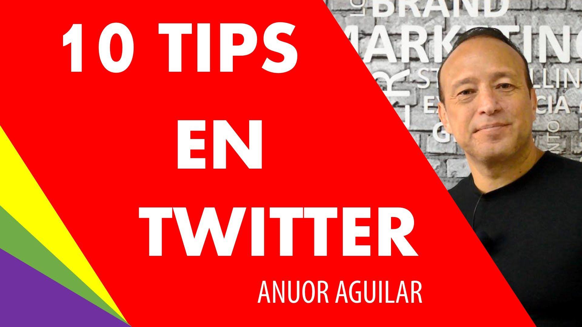 10 Tips En Twitter Consejos Para Ganar Seguidores Negocios Rentables Planificacion Estrategica Como Tener Seguidores