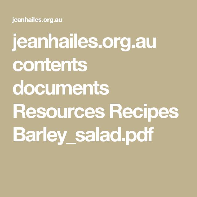 jeanhailes.org.au contents documents Resources Recipes Barley_salad.pdf