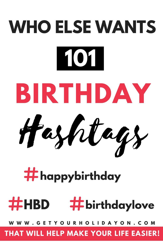 birthday hashtags Birthday Hashtags January 2019 110 Birthday Themed Ideas | Best of  birthday hashtags