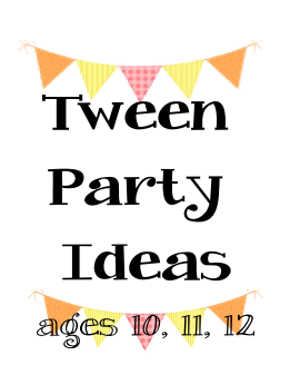 Tween Party Ideas Party Ideas For Ages 10 11 And 12 Https Birthdaypartyideas4kids Com Tween Party Ideas Tween Birthday Party Tween Birthday Tween Parties