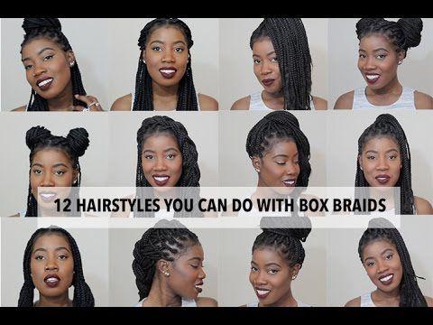 12 Hairstyles You Can Do With Box Braids Hair Styles Box Braids Hairstyles Protective Hairstyles For Natural Hair