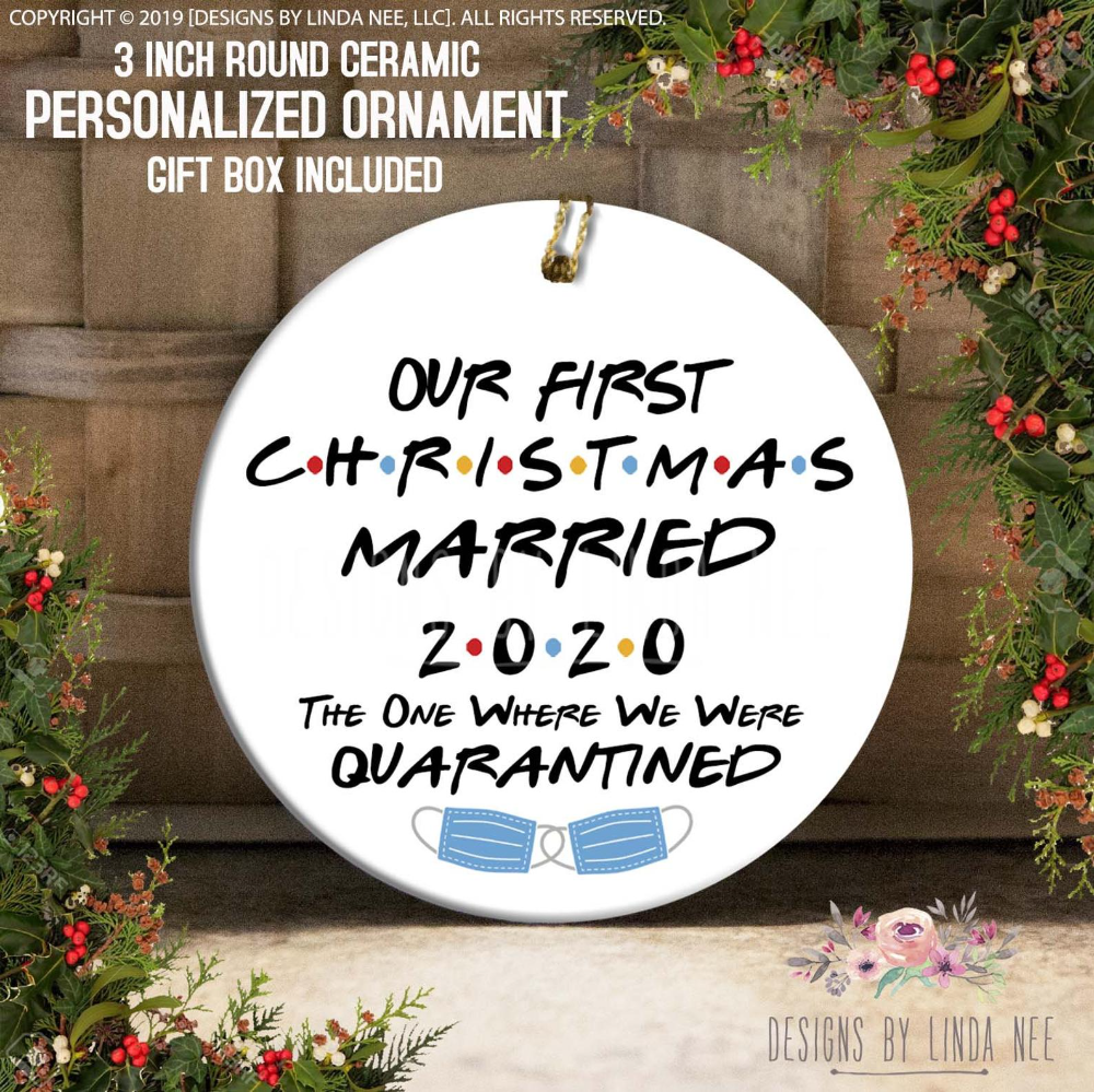 Our First Christmas Married The One Where We Were Quarantined Etsy In 2020 First Christmas Married Friends Tv Show First Christmas