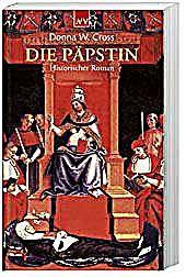 Die Päpstin Buch von Donna Woolfolk Cross versandkostenfrei – Weltbild.de