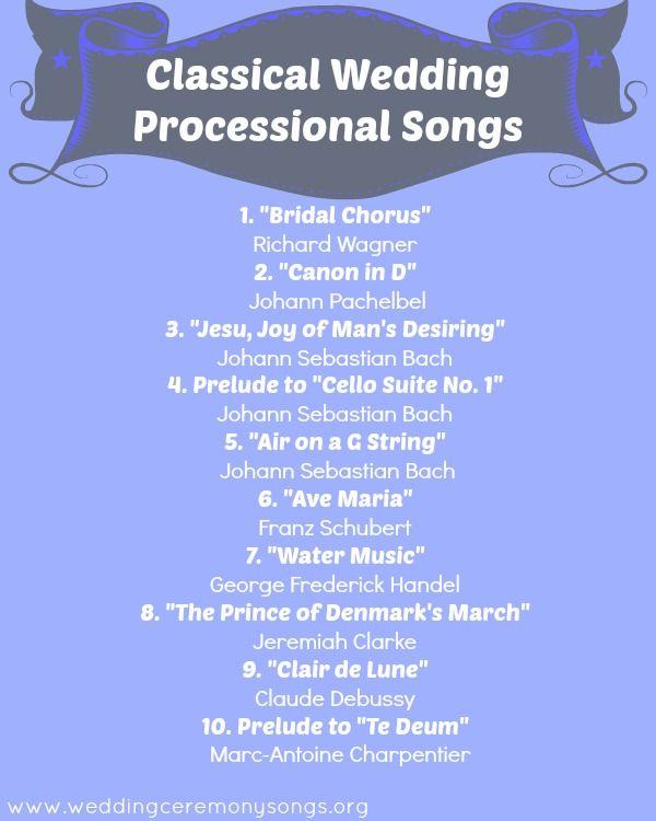 Classical Wedding Processional Songs Weddingmusic
