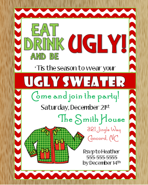 Ugly Christmas Sweater Invitation I want to do this so bad