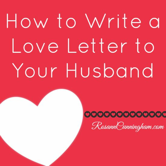 How To Write A Love Letter To Your Husband  Affirmation Gift And