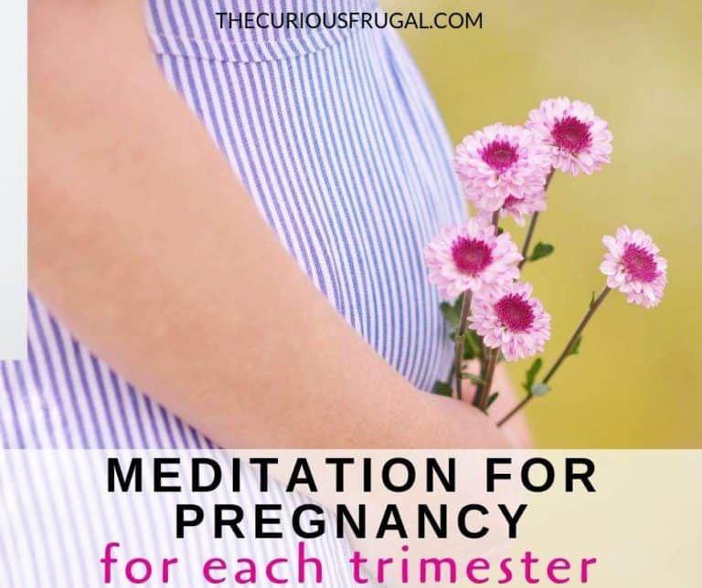 Meditationen für die Schwangerschaft: Hilfe bei morgendlicher Krankheit, Schmerz, Angst und mehr – The Curious Frugal   – Pregnancy & Birth ❤