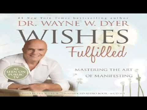 [download: 5,331 KB] Free Pdf Wishes Fulfilled Mastering The Art Of Manifesting By Dr Wayne W Dyer Dr Mp3 Download | Stafa Band