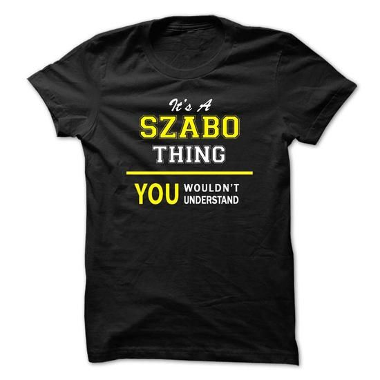 Its A SZABO thing, you wouldnt understand !! - #sudaderas sweatshirt #purple sweater. LIMITED AVAILABILITY => https://www.sunfrog.com/Names/Its-A-SZABO-thing-you-wouldnt-understand-.html?68278