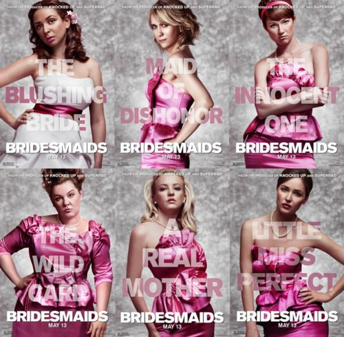 From The Movie Bridesmaids The Different Kinds Of Bridesmaids Similar To The Traits Of The Cha Bridesmaids Movie Bridesmaids Movie Poster Wedding Inspiration