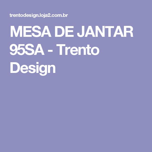 MESA DE JANTAR 95SA - Trento Design