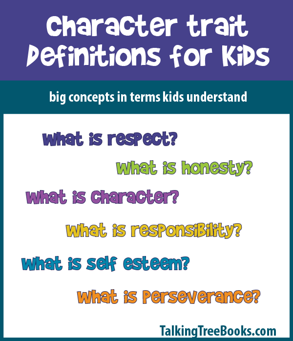 Definitions Of Good Character Traits For Lessons And