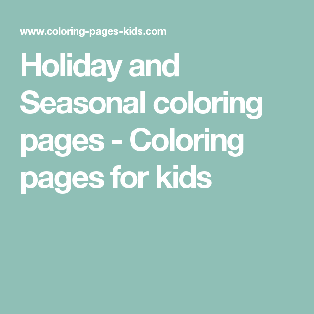 Holiday and Seasonal coloring pages - Coloring pages for kids ...