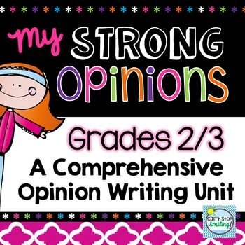 Opinion Writing by Can't Stop Smiling    Teachers Pay Teachers