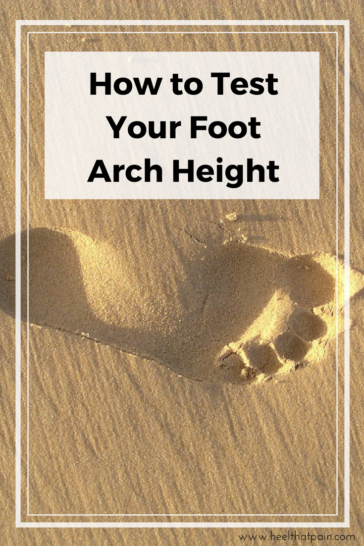 Do You Know Your Foot Arch Type Take the Test and Find Out