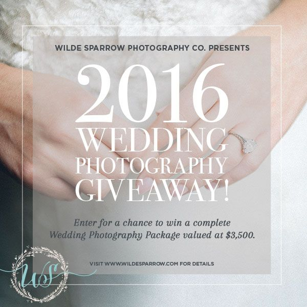 Announcing The 2016 Wedding Photography Giveaway Of A Deluxe Package That Includes