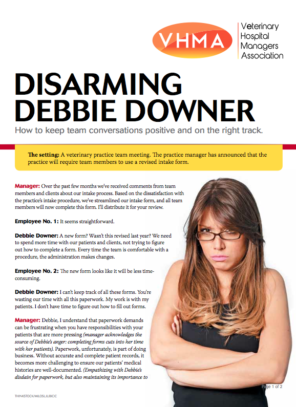 How to disarm a Debbie Downer in your veterinary practice