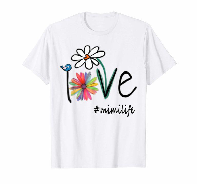 Download Woman Mom Love Mimi life #mimilife Heart Floral Gift T ...